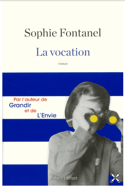 La Vocation Sophie Fontanel